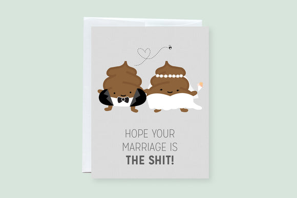 Wedding Poop (The Shit) Punny Greeting Card