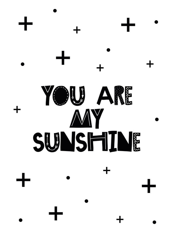 You Are My Sunshine Tote Bag - Black & White