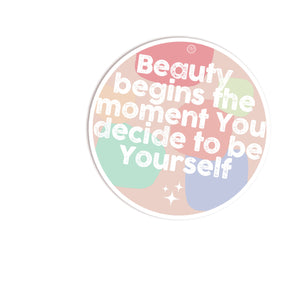 MarcoLooks Beauty Begins The Moment You Decide To Be Yourself Vinyl Sticker