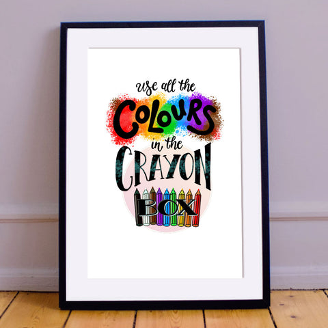 """Use All The Colours""  Inspirational Calligraphy Print"