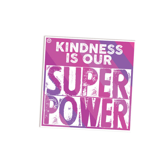 MarcoLooks Kindness Is Our Super Power Vinyl Sticker