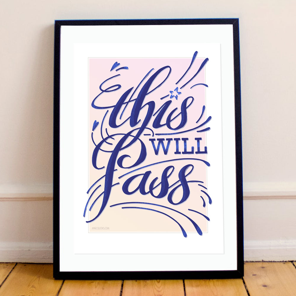 """This Will Pass"". Inspirational Calligraphy Art. Motivational Quote. Digital Print."