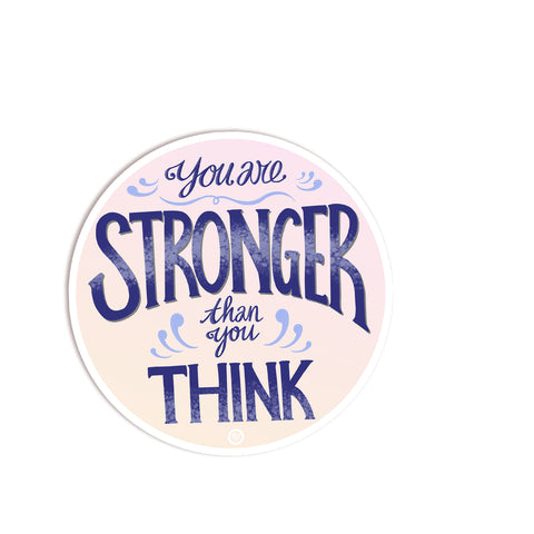 MarcoLooks, You Are Stronger Than You Think Vinyl Sticker