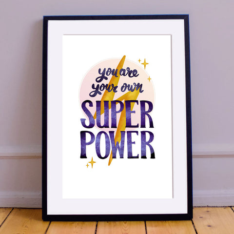 MarcoLooks You Are Your Own Super Power Print
