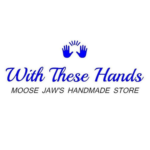 With These Hands Moose Jaw Store in Moose Jaw Saskatchewan