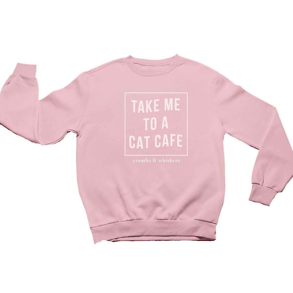 Take Me To A Cat Cafe | Crewneck
