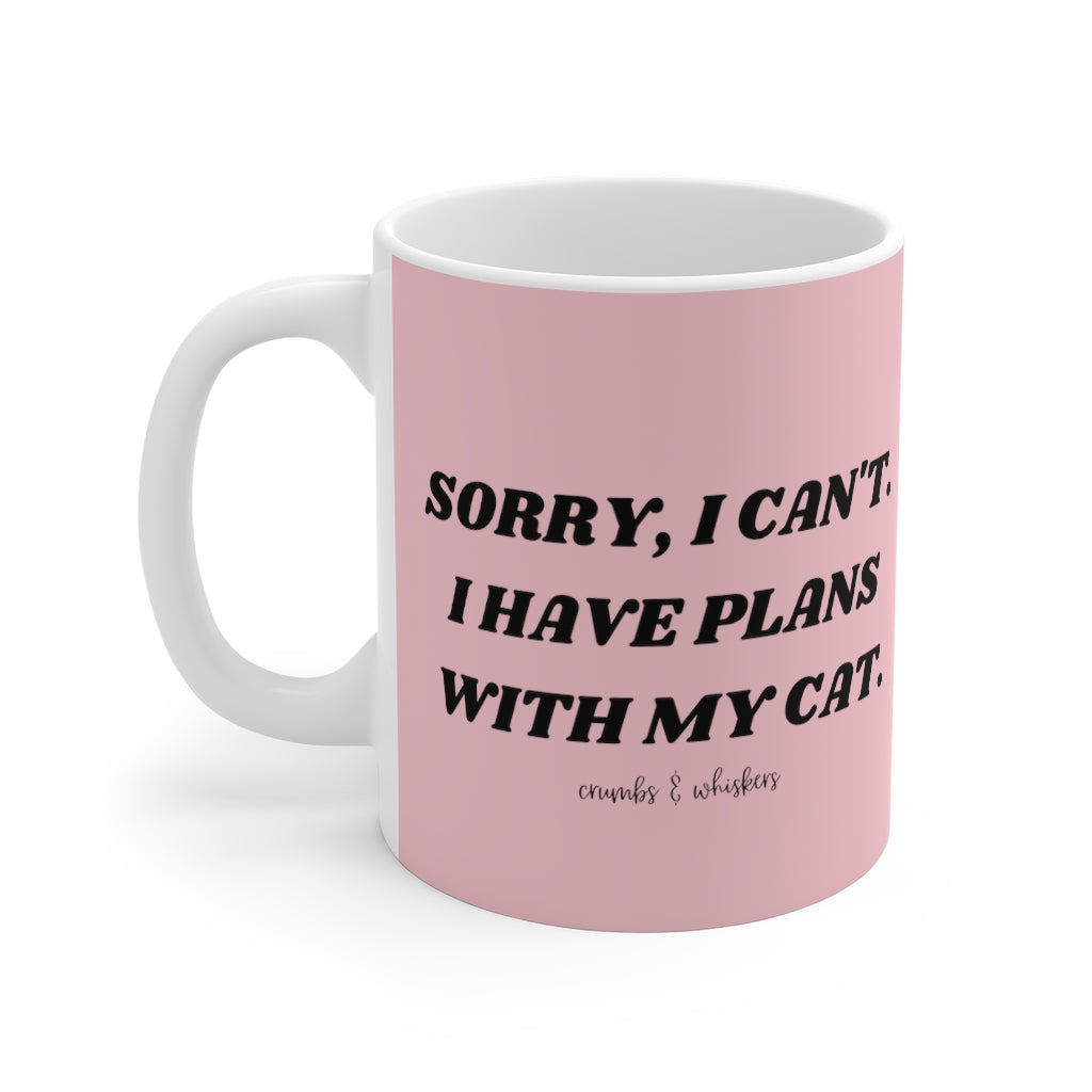 Plans With My Cat | Mug 11oz