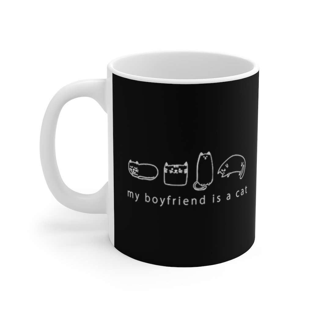 My Boyfriend Is A Cat | Mug 11oz