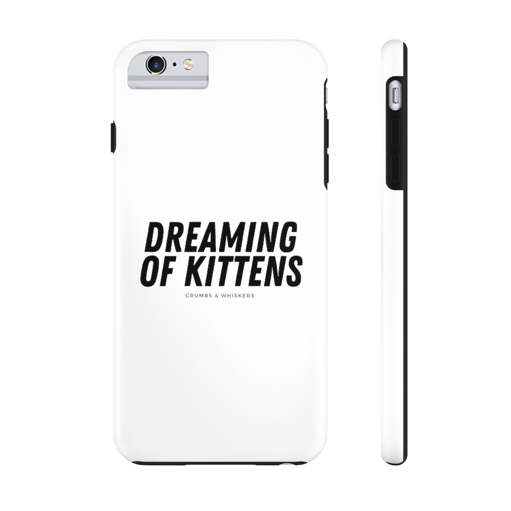Dreaming of Kittens (Bold) | Phone Case