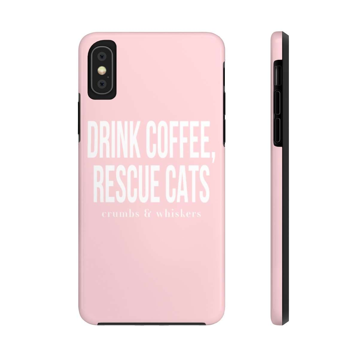Drink Coffee, Rescue Cats | Phone Case