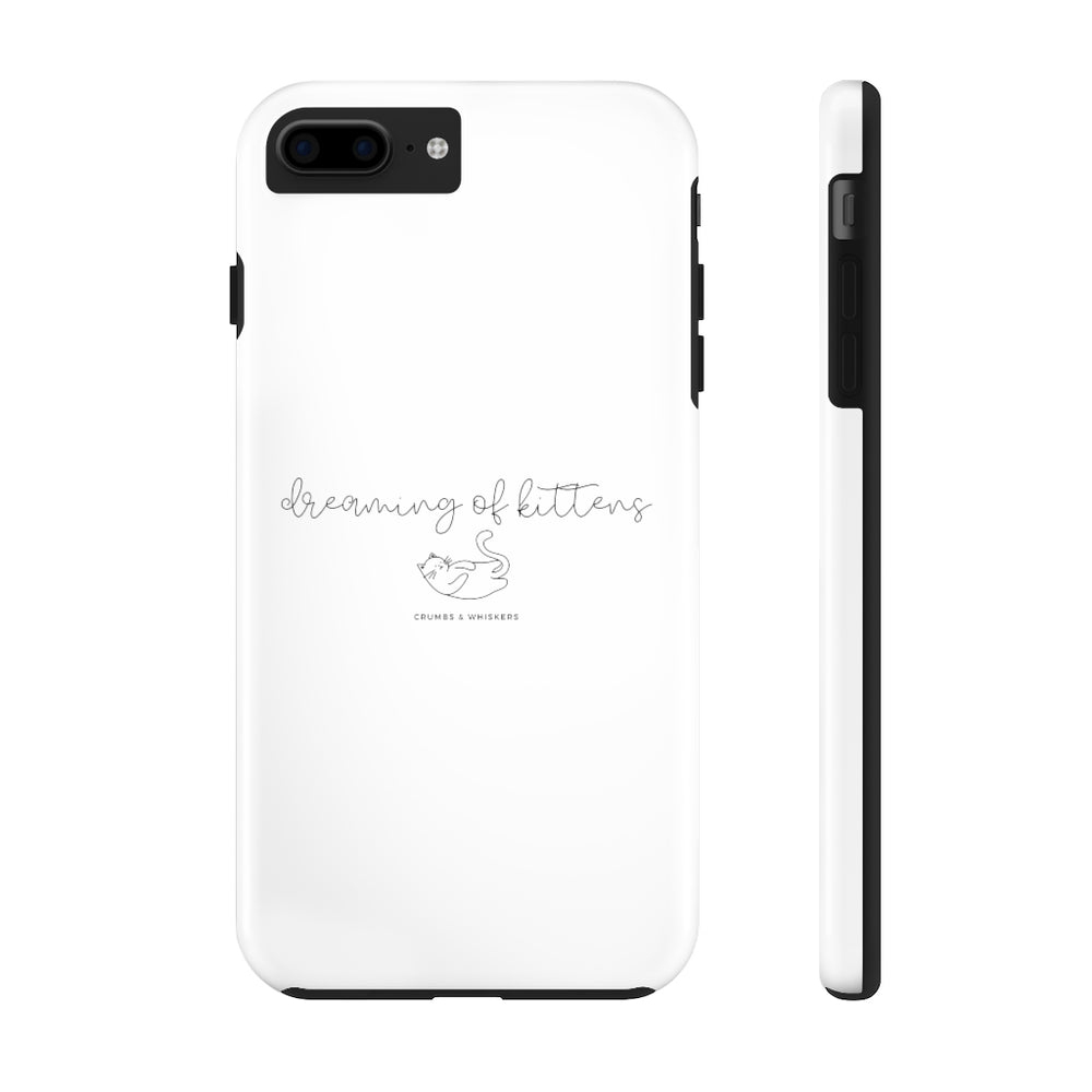 Dreaming of Kittens (Cursive) | Phone Case