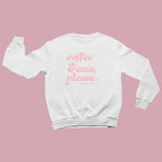Coffee & Cats (Pink Bubble) | Crewneck