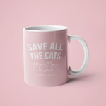 Save All The Cats | Mug 11oz