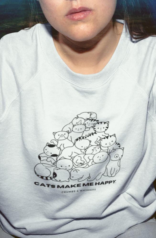 Cats Make Me Happy | Crewneck