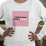 I Fell in Love | Crewneck