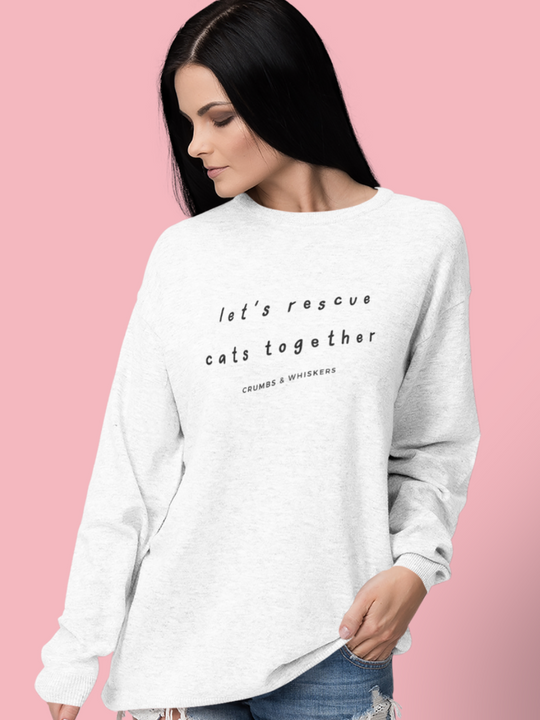 Let's Rescue Cats Together | Crewneck