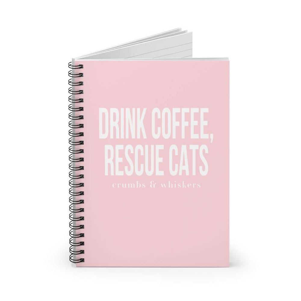 Drink Coffee, Rescue Cats | Notebook