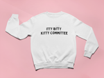 Itty Bitty Kitty Committee | Crewneck