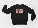 Rescue Dad | Crewneck