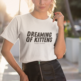 Dreaming of Kittens (Bold) | Tee