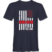 "Load image into Gallery viewer, ""Union Till I Die"" T-shirt (available in red, navy)"