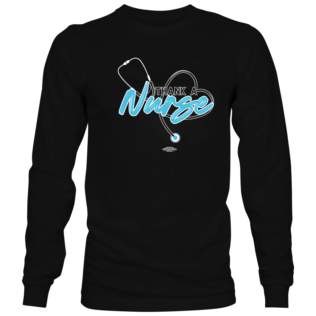 Thank a Nurse - Long Sleeve
