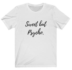 Sweet but Psycho Graphic Tee