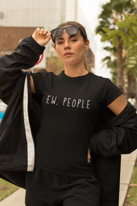 """Ew People"" Graphic Tee"