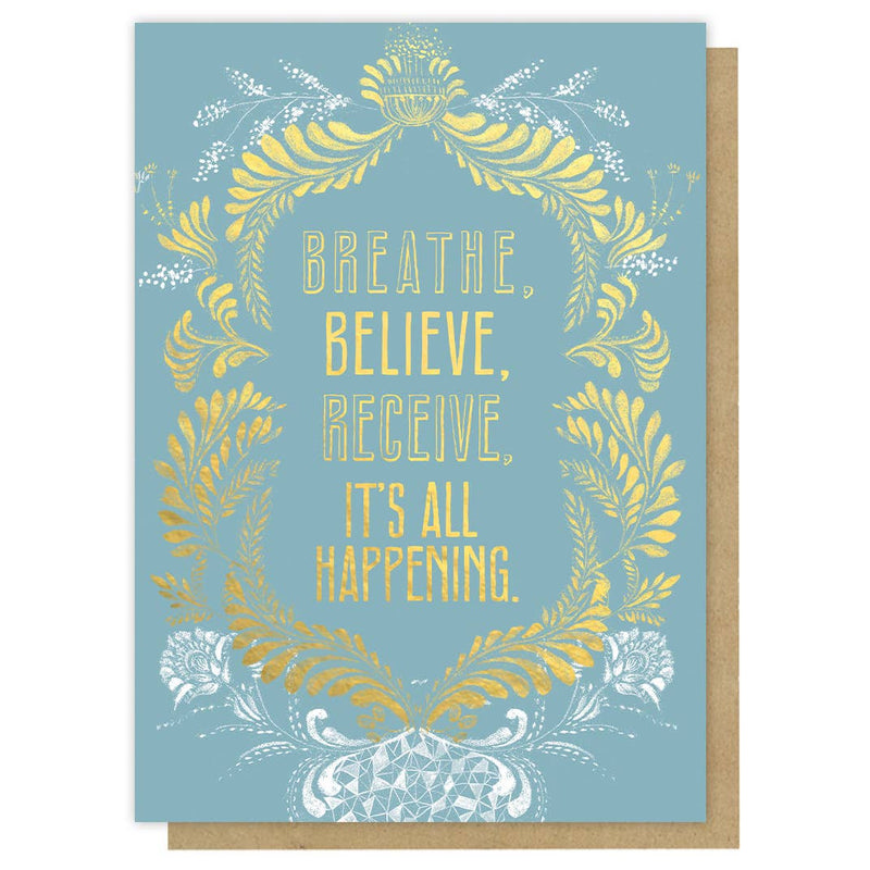 Greeting Card - Breathe Believe