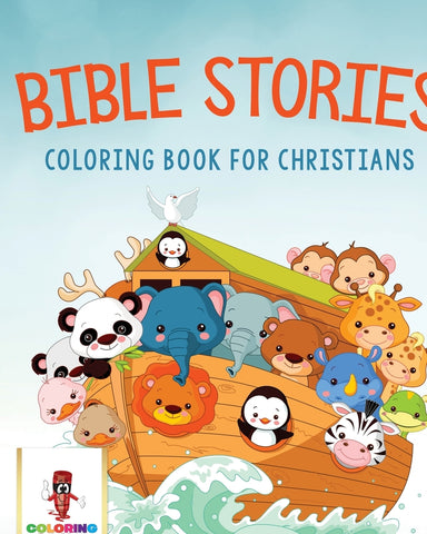 Bible Stories : Coloring Book for Christians