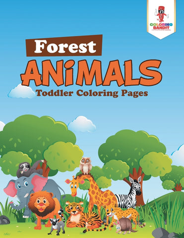 Forest Animals : Toddler Coloring Pages