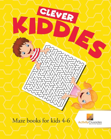 Clever Kiddies : Maze Books for Kids 4-6