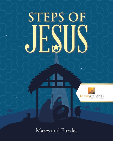 Steps of Jesus : Mazes and Puzzles