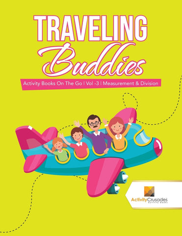 Traveling Buddies : Activity Books On The Go | Vol -3 | Measurement & Division