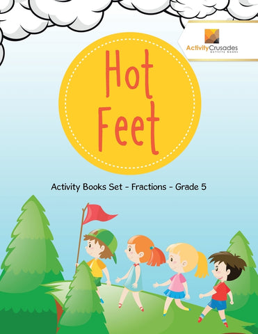 Hot Feet : Activity Books Set - Fractions - Grade 5