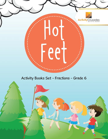 Hot Feet : Activity Books Set - Fractions - Grade 6