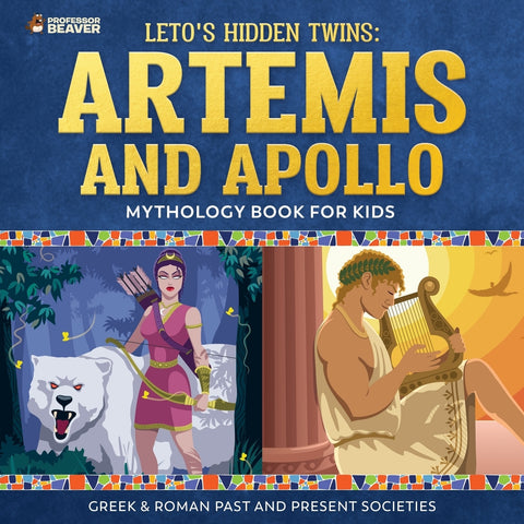 Letos Hidden Twins: Artemis and Apollo - Mythology Book for Kids |Greek & Roman Past and Present Societies
