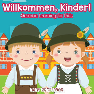 Willkommen Kinder! | German Learning for Kids