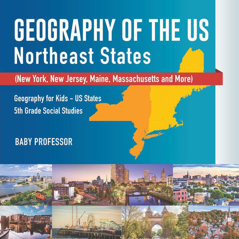 Geography of the US - Northeast States - New York New Jersey Maine Massachusetts and More) | Geography for Kids - US States | 5th Grade