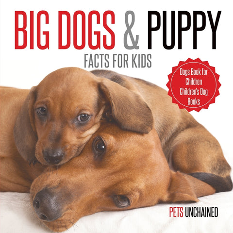 Big Dogs & Puppy Facts for Kids | Dogs Book for Children | Childrens Dog Books