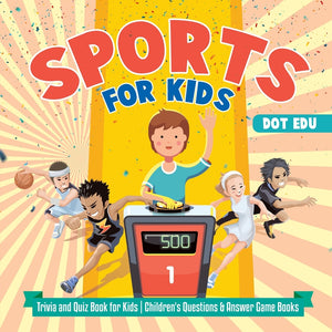 Sports for Kids | Trivia and Quiz Book for Kids | Childrens Questions & Answer Game Books