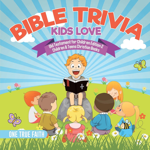 Bible Trivia Kids Love | Old Testament for Children Edition 2 | Children & Teens Christian Books