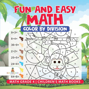 Fun and Easy Math: Color by Division - Math Grade 4 | Childrens Math Books