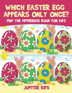 Which Easter Egg Appears Only Once Find the Difference Book for Kids
