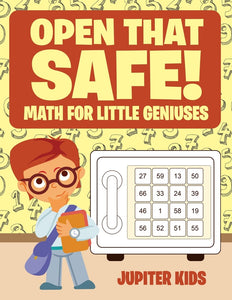 Open that Safe! Math for Little Geniuses
