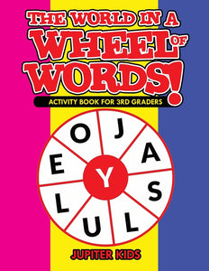The World in a Wheel of Words! Activity Book for 3rd Graders