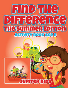 Find the Difference : The Summer Edition : Activity Book Age 8