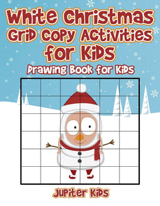 White Christmas Grid Copy Activities for Kids : Drawing Book for Kids