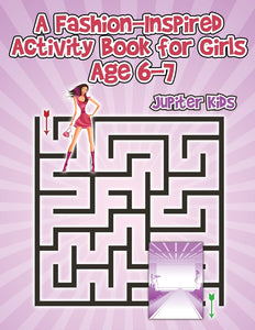 A Fashion-Inspired Activity Book for Girls Age 6-7