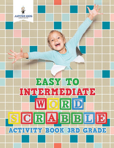 Easy to Intermediate Word Scrabble Activity Book 3rd Grade